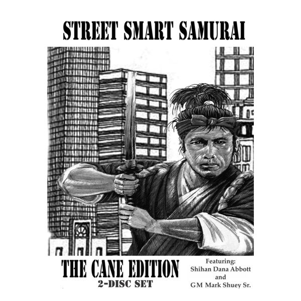Street Smart Samurai Cane Part 1