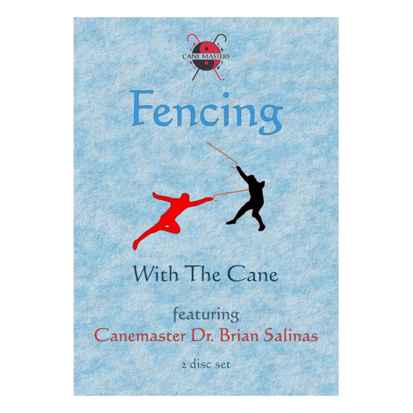Fencing with the Cane